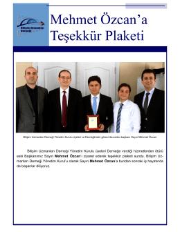 Mehmet Özcan`a Teşekkür Plaketi