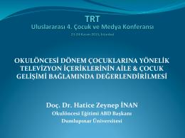 Sunumu İndir - TRT 4. Uluslararası Çocuk Medyası Konferansı