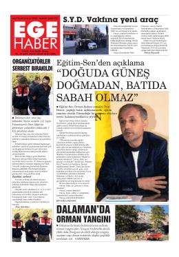 """""""DOĞUDA GÜNEŞ DOĞMADAN, BATIDA SABAH"""