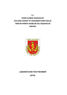 Gülhane Askeri Tıp Akademisi Komutanlığı Tıbbi Biyokimya