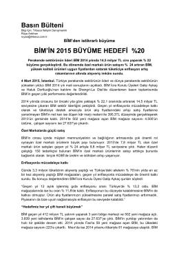 Basın Bülteni BİM`İN 2015 BÜYÜME HEDEFİ %20