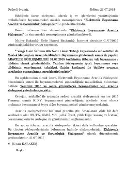 Değerli üyemiz, Edirne 21.07.2015 Bildiğiniz üzere sözleşmeli