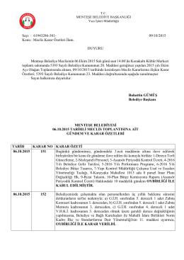 Sayı : 61943286-301- 09/10/2015 Konu : Meclis Karar Özetleri İlanı