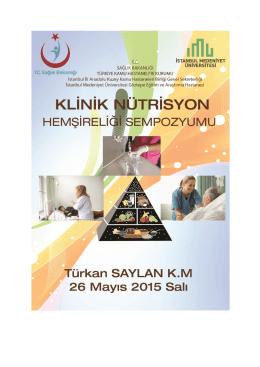 Klinik Nütrisyon Hemşireiği Sempozyomu(26 Mayıs 2015 Türkan