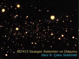 AST413 Gezegen Sistemleri ve Oluşumu Ders 9: Çoklu Sistemler