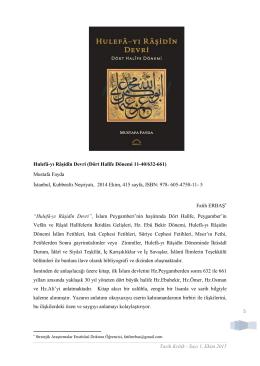 Tarih Kritik - Sayı 1, Ekim 2015 5 Hulefâ