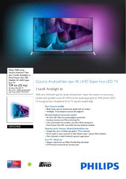 55PUS7600/12 Philips Gücünü Android™`den alan 3 taraflı