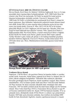 Süveyş Kanalı: 4000 Yıl Önceye Uzanır
