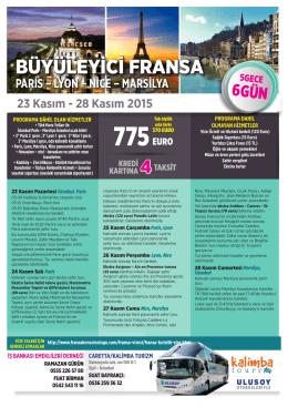 BÜYÜLEYİCİ FRANSA - İş Bankası Emeklileri Derneği