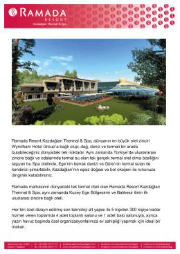 Ramada Resort Kazdağları Thermal & Spa, dünyanın en büyük otel