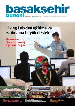Living Lab`den eğitime ve istihdama büyük destek
