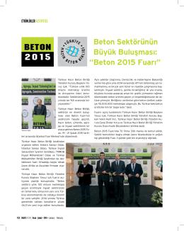 """Beton Sektörünün Büyük Buluşması: """"Beton 2015 Fuarı"""""""