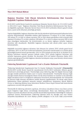 Mart 2015 Hukuk Bülteni Bağımsız Denetime Tabi Olacak Şirketlerin