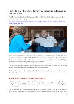 Türkiye`de seçmenin hukuksuzluk- tan çıkarı var