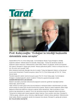 Prof. Kalaycıoğlu: `Erdoğan`ın istediği başkanlık sisteminin sonu