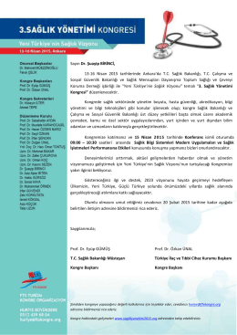 Sayın Dr. Şuayip BİRİNCİ, 13-16 Nisan 2015