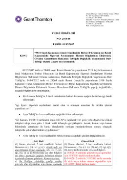 5510 Sayılı Kanunun 4 üncü Maddesinin Birinci Fıkrasının (c) B