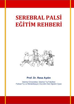 SEREBRAL PALSİ EĞİTİM REHBERİ - Fiziksel Tıp ve Rehabilitasyon