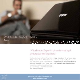 """""""Workcube, Exper`in dinamizmine ayak uyduracak tek çözümdü"""""""