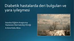Diabetik Hastalarda Deri Bulgusu ve Yara İyileşmesi Ver06