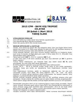 2015 CFM - BAYK KIŞ TROFESİ III.AYAK 28 Şubat-1 Mart