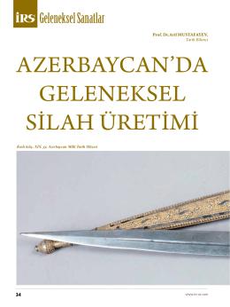 AzerbAycAn`dA geleneksel sİlAh üretİmİ