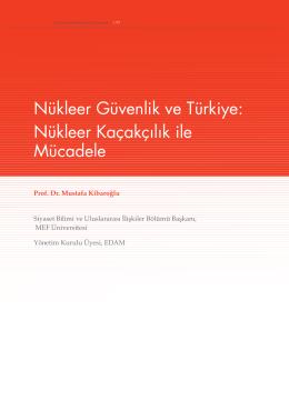 Nükleer Güvenlik ve Türkiye: Nükleer Kaçakçılık ile Mücadele
