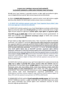 23 Mayıs 2015 Tarihinde Yapılacak İşyeri Hekimliği, İş Güvenliği