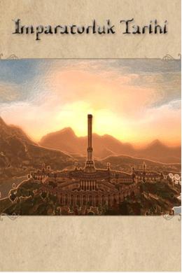 Tamriel Tarihçeleri Serisi: İmparatorluk Tarihi