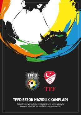 tpfd sezon hazırlık kampları