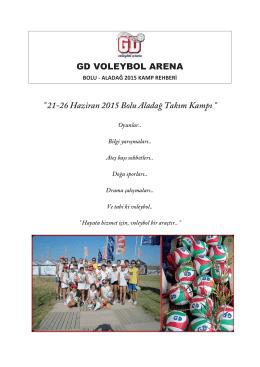 21-26 Haziran 2015 Bolu Aladağ Takım Kampı