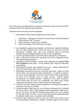 2015-2016 sezonu İzmir Müesseseler Ligi toplantısı ekli listede yer