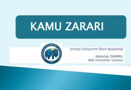 Kamu Zararı - KMÜ Strateji Geliştirme Daire Başkanlığı