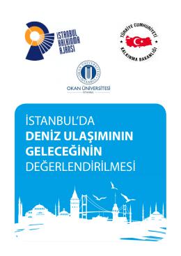 İstanbul`da Deniz Ulaşımının Geleceğinin Değerlendirilmesi