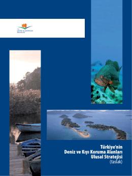 Türkiye`nin Deniz ve Kıyı Koruma Alanları Ulusal Stratejisi (taslak)