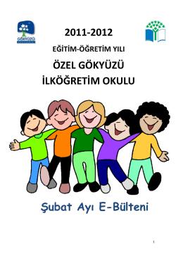 2011-2012 ÖZEL GÖKYÜZÜ İLKÖĞRETİM OKULU Şubat Ayı E