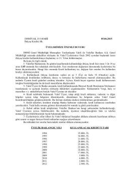 DHMİVAK.15/140/432 05.06.2015 İhtiyaç Kredisi Hk. ÜYELERİMİZE