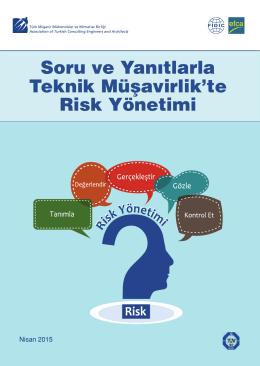 Soru ve Yanıtlarla Teknik Müşavirlik`te Risk Yönetimi