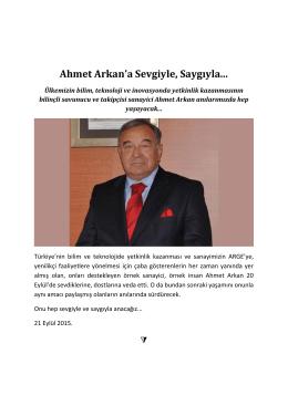 Ahmet Arkan`a Sevgiyle, Saygıyla