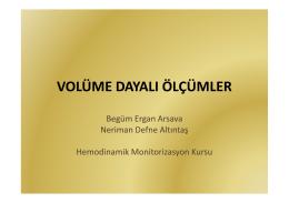 Volüme dayalı ölçümler Dr.Begüm Ergan Arsava,Dr.Neriman Defne