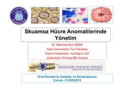 Skuamoz Hücre Anomalilerinde Yönetim