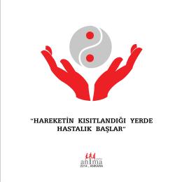 """""""HAREKETİN KISITLANDIĞI YERDE HASTALIK"""