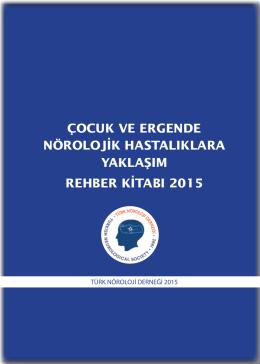 çocuk ve ergende nörolojik hastalıklara yaklaşım rehber kitabı 2015