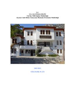 2015-2019 Stratejik Planı - Akyaka Cahit Belkıs Güneyman Ortaokulu