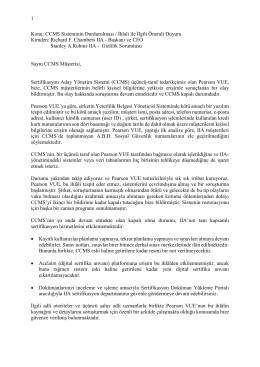 CCMS Sisteminin Durdurulması / İhlali ile İlgili Önemli Duyuru