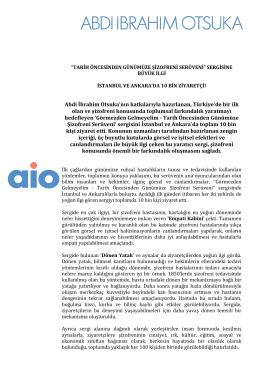 Abdi İbrahim Otsuka`nın katkılarıyla hazırlanan, Türkiye`de bir ilk