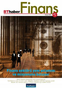 Finans sektörü yeni anlamını ve misyonunu buluyor