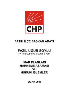 Geciken Mahkeme İtirazının CHP İst. İl Dosyası ve Hukuki Süreci