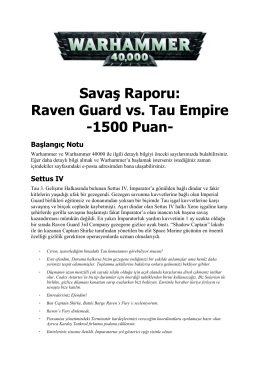 Savaş Raporu: Raven Guard vs. Tau Empire -1500 Puan-