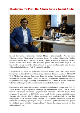 Masterpiece`e Prof. Dr. Adnan Kavak Konuk Oldu
